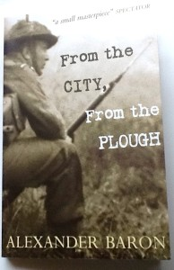 From the City, From the Plough, By Alexander Baron