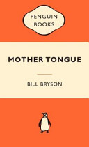 "A book entitled, ""Mother Tongue"" by Bill Bryson from 2008."