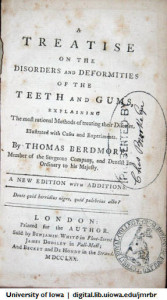 A Treatise on the Disorders and Deformities of the Teeth and Gums (1770)